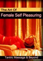 Art of Female Self Pleasuring (Digital Download) $29.99